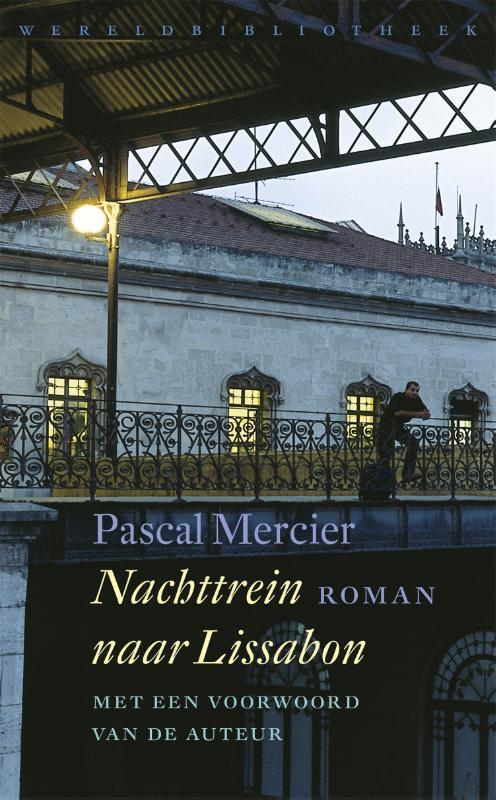 Nachttrein Naar Lissabon Pascal Mercier 9789028427136 Boek Bruna Nl