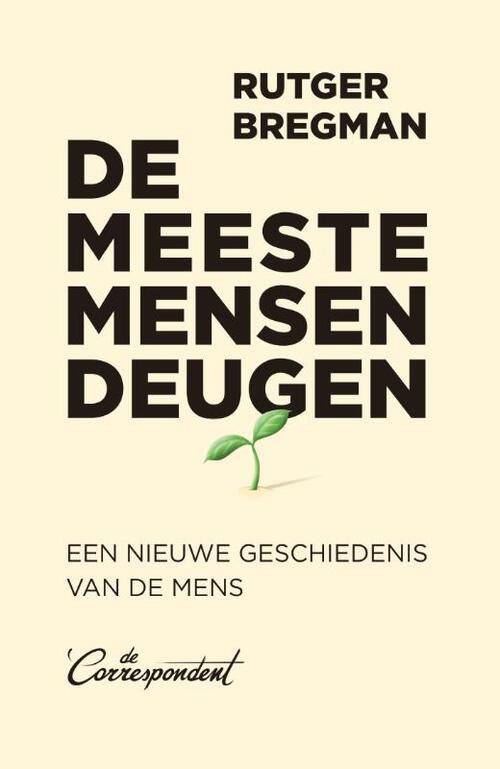 De meeste mensen deugen, Rutger Bregman   9789082942187   Boek - bruna.nl